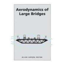Aerodynamics of Large Bridges - Used