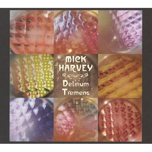 Mick Harvey - Delirium Tremens [CD]