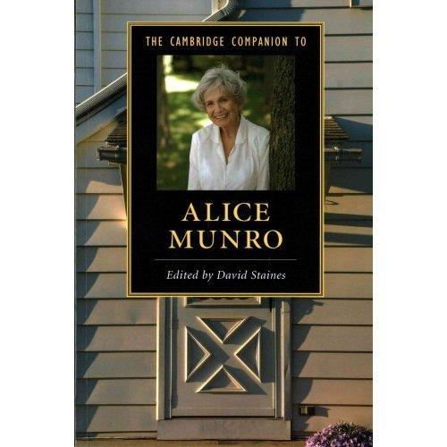 Cambridge Companions to Literature: The Cambridge Companion to Alice Munro