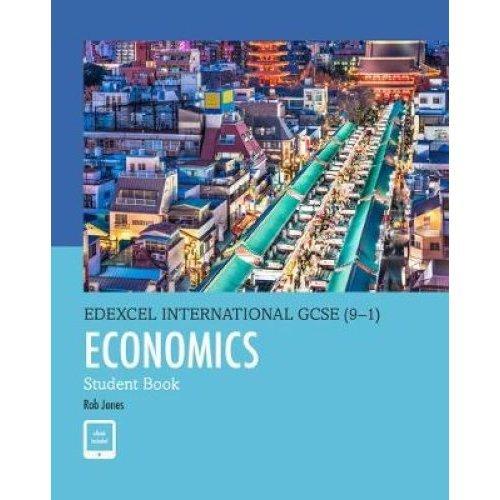 Edexcel International GCSE (9-1) Economics Student Book
