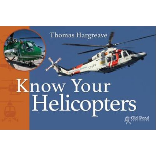 Know Your Helicopters by Hargreave & Thomas