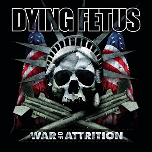 Dying Fetus - War of Attrition [CD]