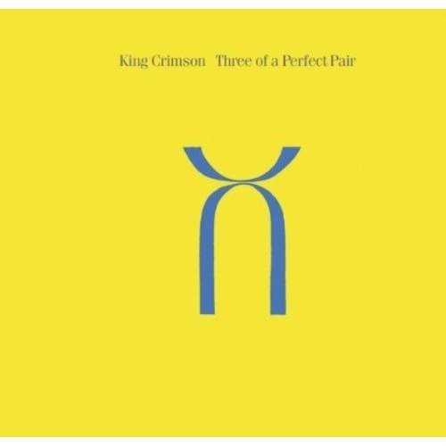King Crimson - Three of a Perfect Pair [CD]