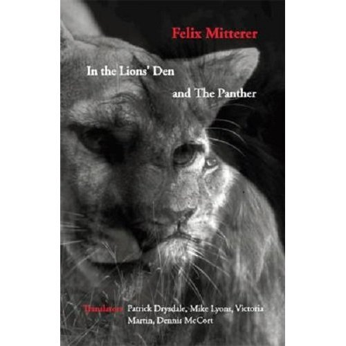 In the Lions' Den, and the Panther (Studies in Australian Literature, Culture and Thought Translation Series) (Studies in Austrian Literature, Cul...