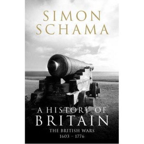 A History of Britain: British Wars 1603-1776 V. 2