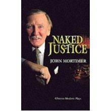 Naked Justice (Oberon Modern Plays)
