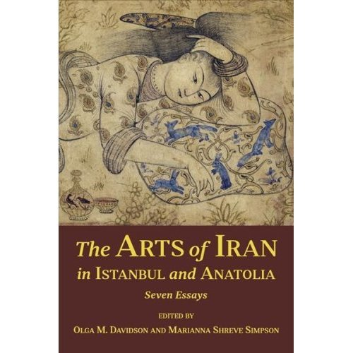 The Arts of Iran in Istanbul and Anatolia