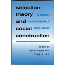 Selection Theory and Social Construction , David L. Hull (Editor) - Used