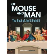 Of Mouse and Man: The Best of Jim'll Paint It