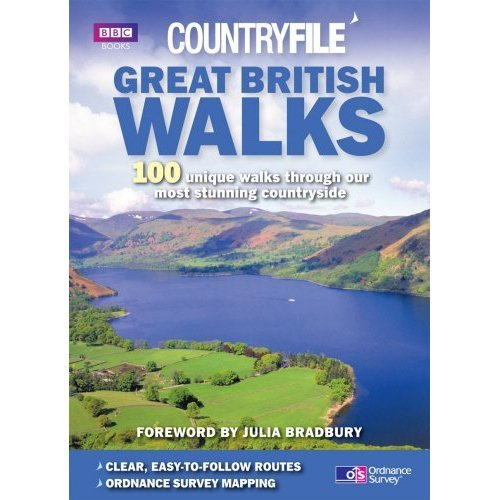 """Great British Walks: """"Countryfile"""" - 100 Unique Walks Through Our Most Stunning Countryside"""