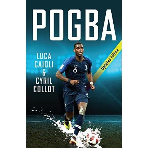 Pogba: Updated Edition (Luca Caioli)