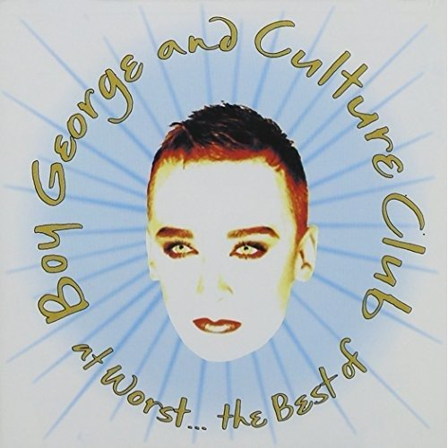 Boy George - at Worst...the Best of Boy George and Culture Club [CD]