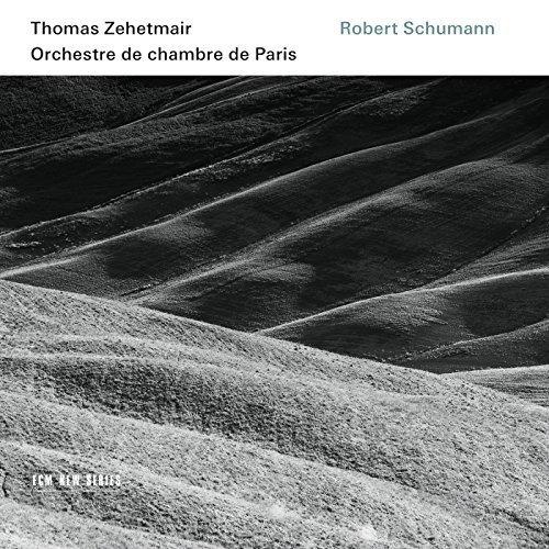 Thomas Zehetmair and Orchestre De Chambre De Paris - Schumann: Violin Concerto, Symphony No. 1, Phantasie [CD]