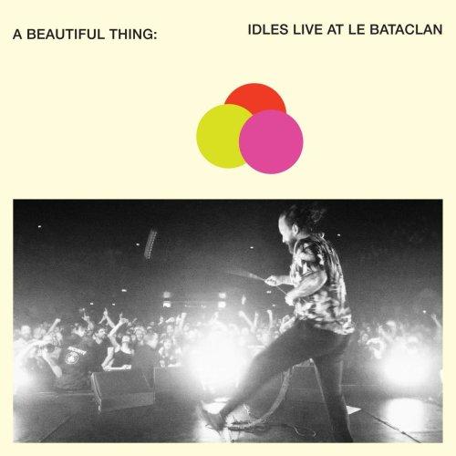 IDLES - A Beautiful Thing: IDLES Live at Le Bataclan [CD]