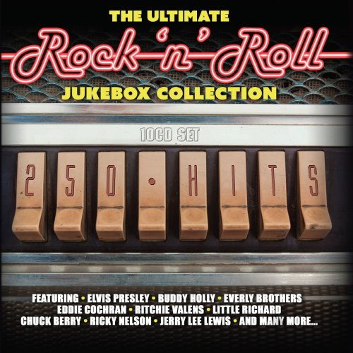 The Ultimate Rock 'n' Roll Jukebox Collection 250 Hits