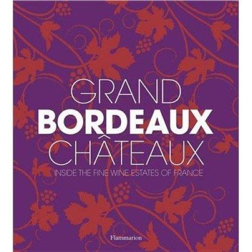 Grand Bordeaux Chateaux