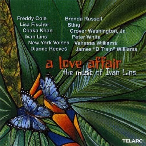 A Love Affair: the Music of Ivan Lins [CD]