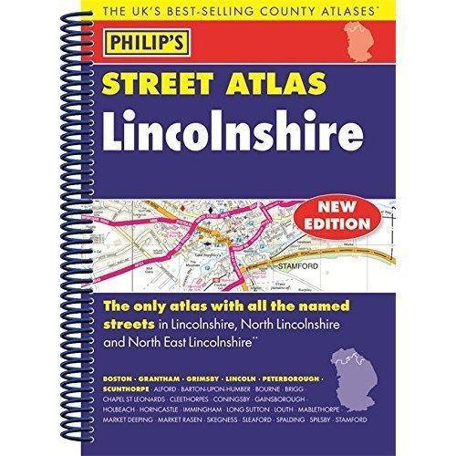 Philip's Street Atlas Lincolnshire: Spiral Edition