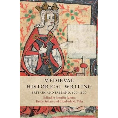 Medieval Historical Writing