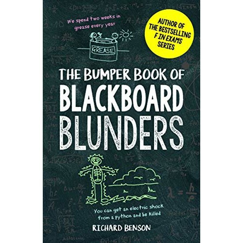 The Bumper Book of Blackboard Blunders: Spelling Slip-Ups and Homework Howlers