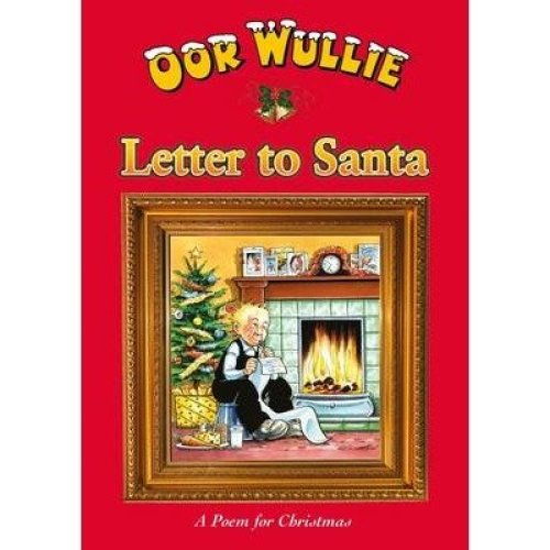 Oor Wullie's Letter to Santa