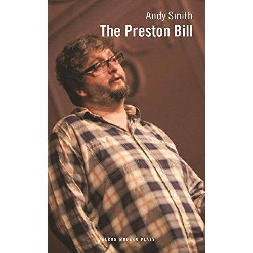 The Preston Bill (Oberon Modern Plays)