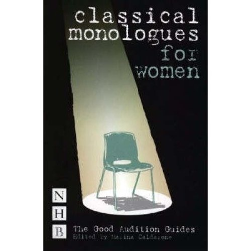 Classical Monologues for Women