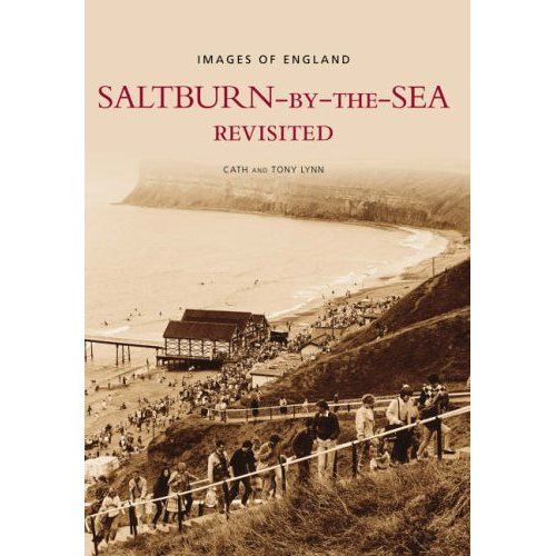 Saltburn-by-the-Sea Revisited (Images of England)
