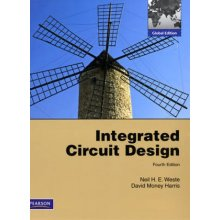 INTEGRATED CIRCUIT DESIGN  GLOBAL EDITION by Neil Weste & David Harris - Used