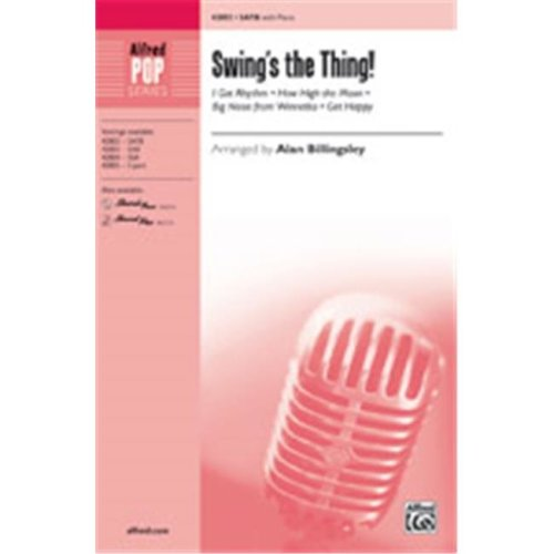 Alfred 00-42806 SWINGS THE THING-STRX