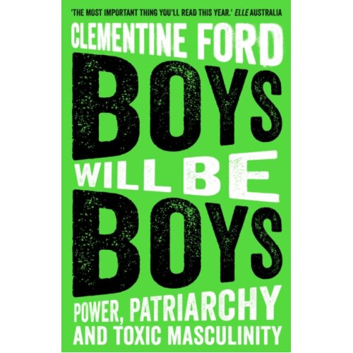 Boys Will Be Boys by Ford & Clementine