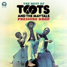 Toots and the Maytals - Pressure Drop - the Best of Toots and the Maytals [CD]