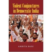 Violent Conjunctures in Democratic India - Used