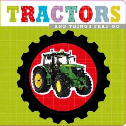 Tractors  Touch and Feel by Make Believe Ideas