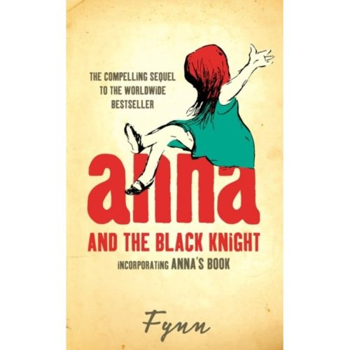 Anna and the Black Knight: Incorporating Anna's Book (Paperback)