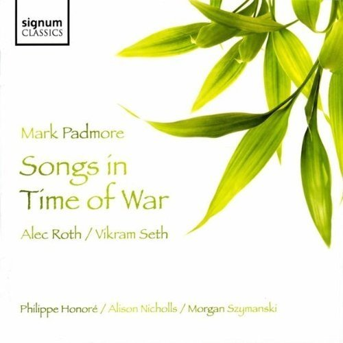 Morgan Szymanski - Songs in the Time of War (Mark Padmore) [CD]