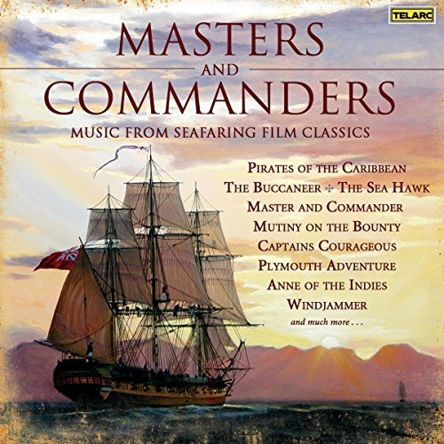 Cincinnati Pops Orchestra and Erich Kunzel - Masters and Commanders [CD]
