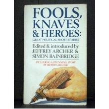 Fools, Knaves and Heroes - Used