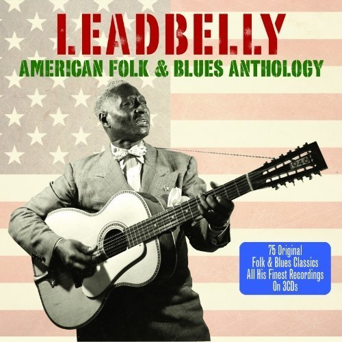 Leadbelly - American Folk and Blues Anthology [CD]