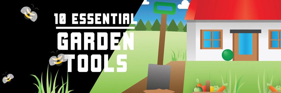Top 10 Essential Garden Tools Every Gardener Should Own