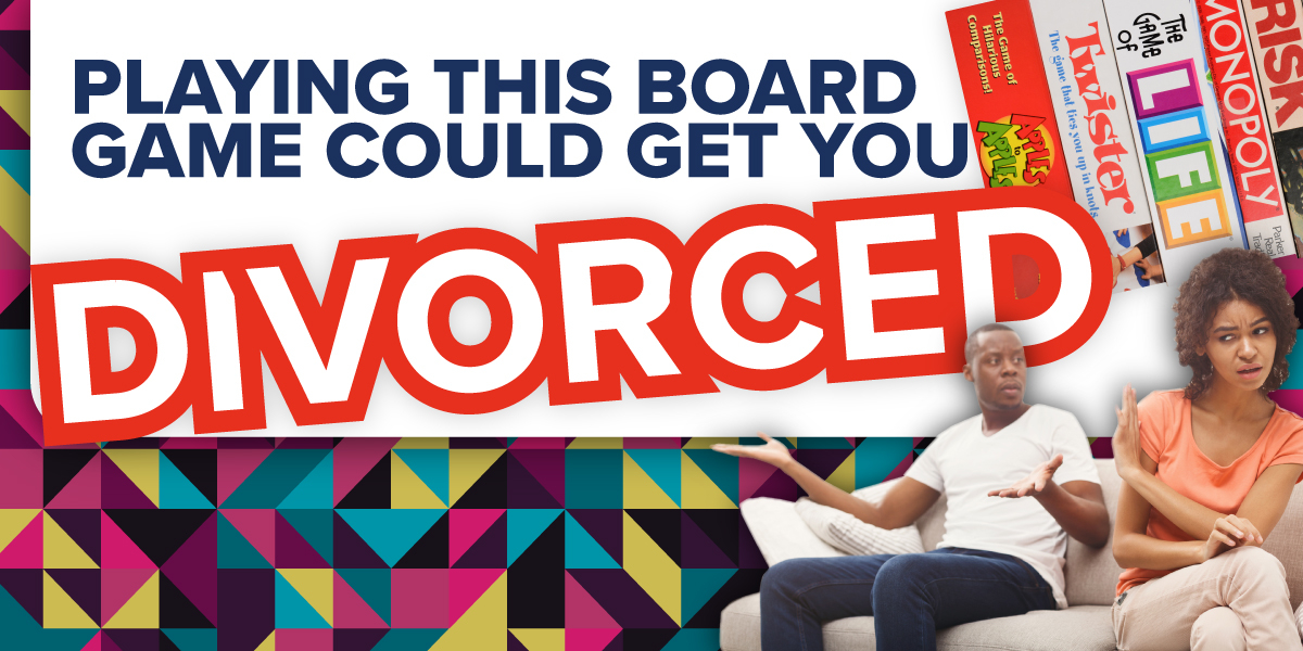 The Board Games Most Likely to End in Divorce