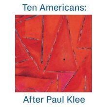 Ten Americans After Paul Klee by Edited by The Zentrum Paul Klee & Edited by The Phillips Collection - Used