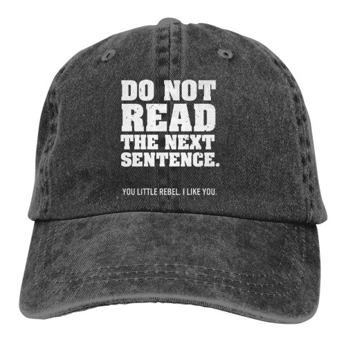 Do Not Read The Next Sentence Denim Baseball Caps