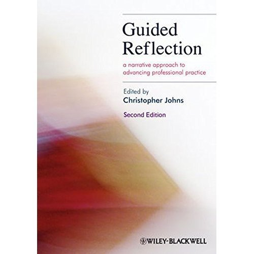 Guided Reflection: A Narrative Approach to Advancing Professional Practice