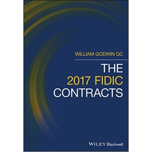 2017 FIDIC Contracts by Godwin & William