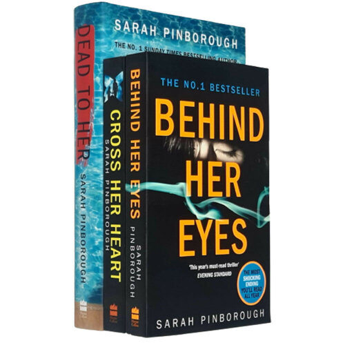 Sarah Pinborough 3 Books Collection Set Dead to Her, Behind Her Eyes