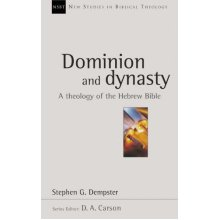 Dominion and dynasty (New Studies in Biblical Theology)