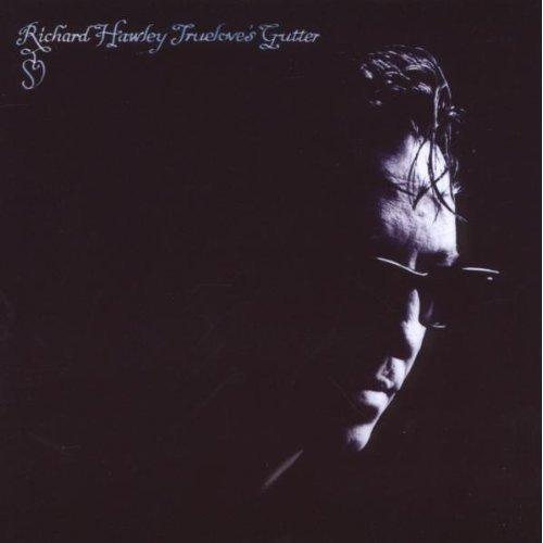 Richard Hawley - Trueloves Gutter [CD]