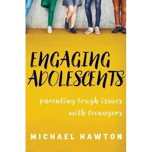 Engaging Adolescents: Parenting tough issues with teenagers