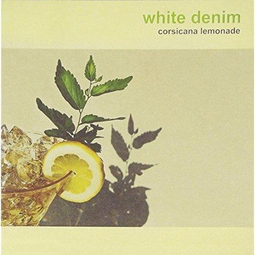 White Denim - Corsicana Lemonade [CD]